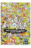Papel GATUBUSQUEDA BUSCA A LOS PERSONAJES DE GATURRO Y RESOLVE LOS ENIGMAS (CARTONE)