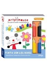 Papel PINTA CON LOS DEDOS (COLECCION ARTY MOUSE) (INCLUYE PINTURAS) (+3 AÑOS) (CARTONE)