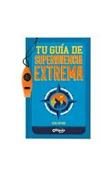 Papel TU GUIA DE SUPERVIVENCIA EXTREMA