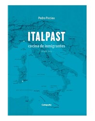 Libro Italpast : Cocina De Inmigrantes Desde 1952