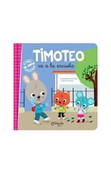 Papel TIMOTEO VA A LA ESCUELA (COLECCION TIMOTEO) [INCLUYE JUEGO PARA RECORTAR] [+4 AÑOS] (CARTONE)