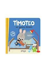 Papel TIMOTEO NO QUIERE DORMIR (COLECCION TIMOTEO) [INCLUYE JUEGO PARA RECORTAR] [+4 AÑOS] (CARTONE)