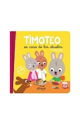 Papel TIMOTEO EN CASA DE LOS ABUELOS (COLECCION TIMOTEO) [INCLUYE JUEGO PARA RECORTAR] [+4 AÑOS] (CARTONE)