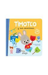 Papel TIMOTEO Y SUS EMOCIONES (COLECCION TIMOTEO) [INCLUYE JUEGO PARA RECORTAR] [+4 AÑOS] (CARTONE)
