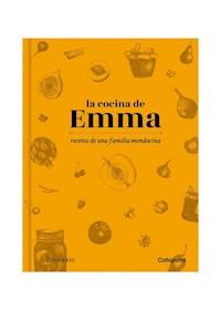 Papel La Cocina De Emma: Recetas De Una Familia Mendocina