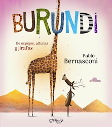 Libro Burundi : De Espejos ,Alturas Y Jirafas