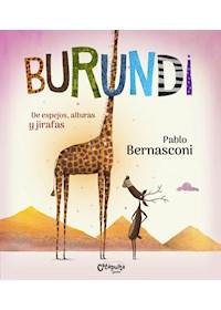 Papel Burundi: De Espejos, Alturas Y Jirafas