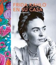 Libro Frida Kahlo En Su Casa