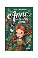 Papel ANNE LA DE TEJADOS VERDES