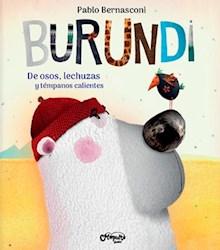 Libro Burundi : De Osos , Lechuzas Y Tempanos Calientes