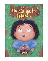 Libro Un Dia Ya Lo Veran ...