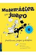 Papel MATEMATICA EN JUEGO 6 EDELVIVES PROBLEMAS JUEGOS Y DESA