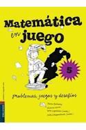 Papel MATEMATICA EN JUEGO 5 EDELVIVES PROBLEMAS JUEGOS Y DESA