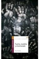 Papel TUERTO MALDITO Y ENAMORADO (COLECCION ALANDAR 12)