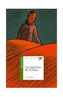 Papel GIGANTES DE LA LUNA (ALA DELTA VERDE) (10 AÑOS)