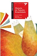 Papel HISTORIA DEL PAJARITO REMENDADO (COLECCION ALA DELTA ROJA 23) (5 AÑOS)