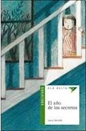 Papel AÑO DE LOS SECRETOS (COLECCION ALA DELTA VERDE 30) (+ 10 AÑOS)