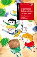 Papel CONCURSO DE HISTORIETAS LOS SUPER MINIS 2 (COLECCION ALA DELTA ROJA 38) (PRIMEROS LECTORES)
