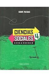 Papel CIENCIAS SOCIALES 4 EDELVIVES SOBRE RUEDAS CIUDAD DE BUENOS AIRES (NOVEDAD 2018)