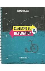 Papel CUADERNO DE MATEMATICA 4 EDELVIVES SOBRE RUEDAS (ANILLADO) (NOVEDAD 2018)