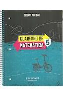 Papel CUADERNO DE MATEMATICA 5 EDELVIVES SOBRE RUEDAS (ANILLADO) (NOVEDAD 2018)