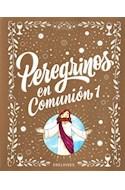 Papel PEREGRINOS EN COMUNION 1/2 AÑO EDELVIVES (NOVEDAD 2018)