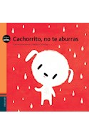 Papel CACHORRITO NO TE ABURRAS (COLECCION PEQUELETRA 20) (ILUSTRADO)