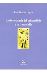 Papel LA DISCORDANCIA DEL PSICOANALISIS Y SU TRANSMISION