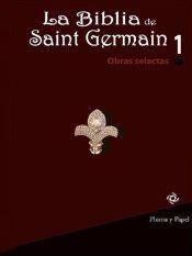 Papel Biblia De Saint Germain, La 1 Obras Selectas