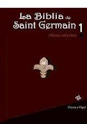 Papel BIBLIA DE SAINT GERMAIN 1 OBRAS SELECTAS
