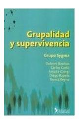Papel GRUPALIDAD Y SUPERVIVENCIA