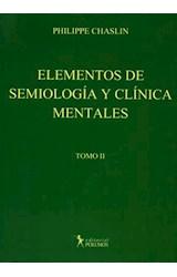 Papel ELEMENTOS DE SEMIOLOGIA Y CLINICA MENTALES TOMO 2
