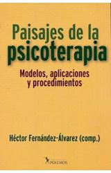 Papel PAISAJES DE LA PSICOTERAPIA (MODELOS, APLICACIONES Y PROCEDI