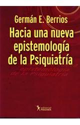 Papel HACIA UNA NUEVA EPISTEMOLOGIA DE LA PSIQUIATRIA