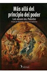 Papel MAS ALLA DEL PRINCIPIO DEL PODER (LAS AGUAS DEL PARAISO)