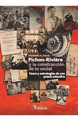 Papel PICHON RIVIERE Y LA CONTRUCCION DE LO SOCIAL