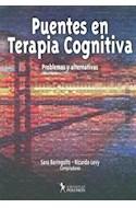 Papel PUENTES EN TERAPIA COGNITIVA PROBLEMAS Y ALTERNATIVAS (RUSTICO)