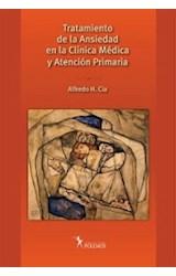 Papel TRATAMIENTO DE LA ANSIEDAD EN LA CLINICA MEDICA Y ATENCION P