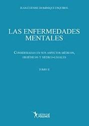 Libro Las Enfermedades Mentales Tomo Ii:Consideraciones En Sus Aspectos Medicos