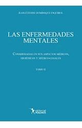 Papel ENFERMEDADES MENTALES, LAS (TOMO II)