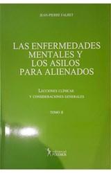 Papel LA ENFERMEDADES MENTALES Y LOS ASILOS PARA ALIENADOS TOMO 2