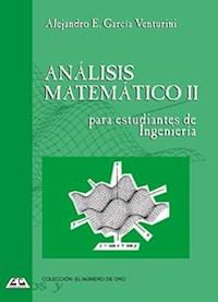 Libro 2. Analisis Matematico Para Estudiantes De Ingenieria
