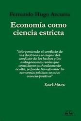 Libro La Economia Como Ciencia Estricta