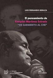 """Papel El pensamiento de Ezequiel Martínez Estrada """"De sarmiento al Che"""""""