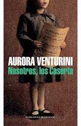 Papel NOSOTROS LOS CASERTA (COLECCION LITERATURA MONDADORI)