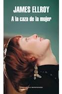 Papel A LA CAZA DE LA MUJER (COLECCION LITERATURA MONDADORI)