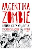 Papel ARGENTINA ZOMBIE HISTORIA OCULTA DE LA PATRIA