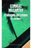 Papel ABOGADO DEL CRIMEN [EL CONSEJERO] (COLECCION LITERATURA MONDADORI)