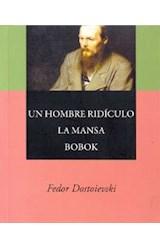 Papel UN HOMBRE RIDICULO / LA MANSA / BOBOK