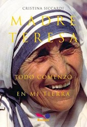 Papel Madre Teresa Todo Comenzo En Mi Tierra